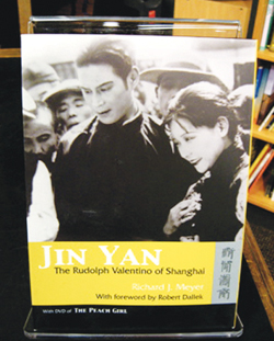 "The book ""Jin Yan: The Rudolph Valentino of Shanghai"" about Chinese silent film was written by Seattle University Lecturer Richard Meyer and published in March 2009."