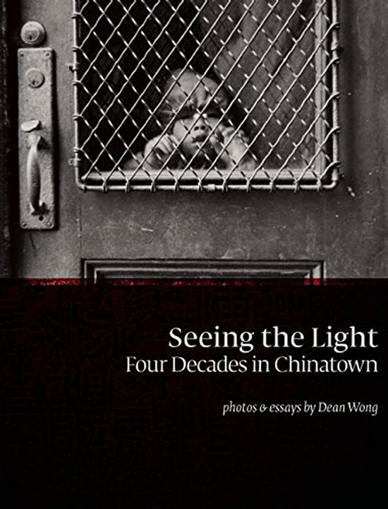 """Seeing the Light: Four Decades in Chinatown"""